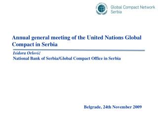 Annual general meeting of the United Nations Global Compact in Serbia  Isidora  Orlo vi ć