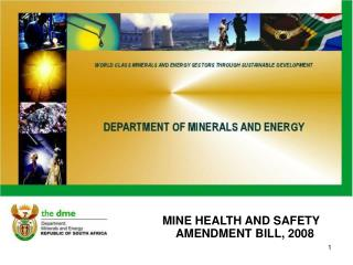 MINE HEALTH AND SAFETY AMENDMENT BILL, 2008
