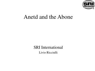 Anetd and the Abone