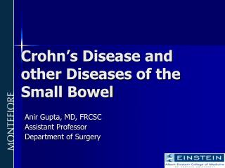 Crohn's Disease and other Diseases of the Small Bowel