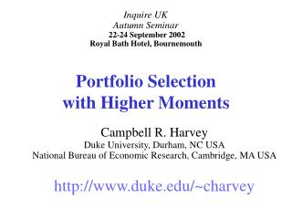 Portfolio Selection  with Higher Moments