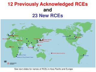 12  Previously  Acknowledged RCEs and 2 3 New  RCE s