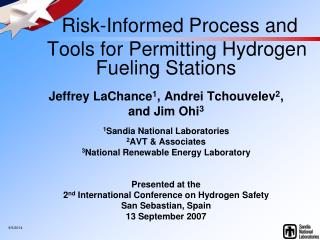 Risk-Informed Process and      Tools for Permitting Hydrogen Fueling Stations