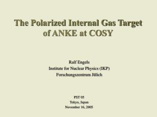 The Polarized Internal Gas Target of ANKE at COSY