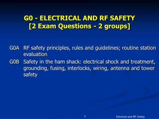 G0 - ELECTRICAL AND RF SAFETY  [2 Exam Questions - 2 groups]