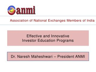 Effective and Innovative  Investor Education Programs