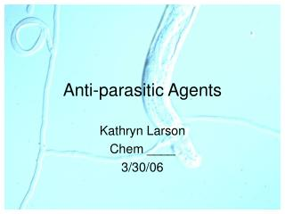 Anti-parasitic Agents