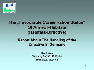 "The ""Favourable Conservation Status"" Of Annex I-Habitats (Habitats-Directive)"