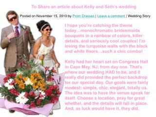 To Share an article about Kelly and Seth???s wedding