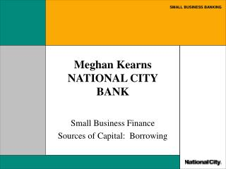 Meghan Kearns NATIONAL CITY BANK
