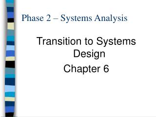 Phase 2 – Systems Analysis