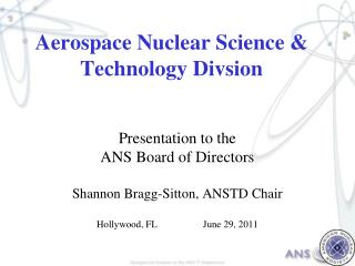 Aerospace Nuclear Science & Technology Divsion