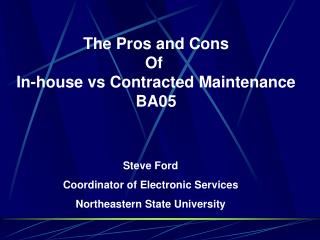 The Pros and Cons Of  In-house vs Contracted Maintenance BA05