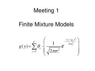 Meeting 1 Finite Mixture Models