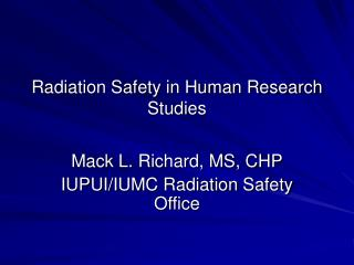 Radiation Safety in Human Research Studies