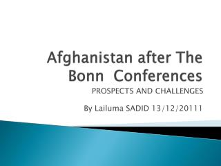 Afghanistan after The Bonn   Conferences