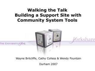 Walking the Talk   Building a Support Site with Community System Tools