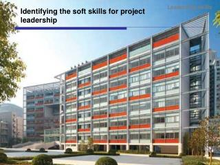 Identifying the soft skills for project leadership