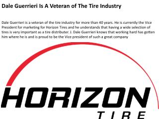 Dale Guerrieri Is A Veteran of The Tire Industry