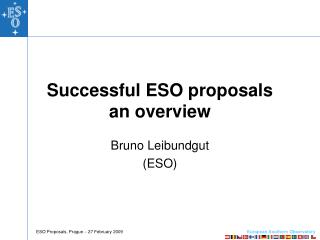 Successful ESO proposals an overview