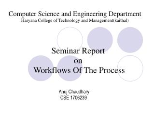 Seminar Report on  Workflows Of The Process