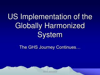 US Implementation of the Globally Harmonized System