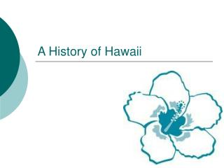 A History of Hawaii