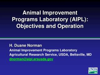 Animal Improvement Programs Laboratory (AIPL): Objectives and Operation