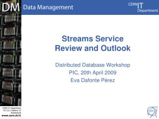 Streams Service  Review and Outlook