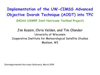 Implementation of the UW-CIMSS Advanced Objective Dvorak Technique (AODT) into TPC