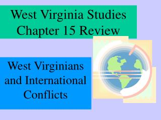 West Virginia Studies  Chapter 15 Review
