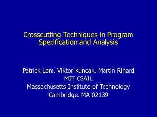 Crosscutting Techniques in Program Specification and Analysis