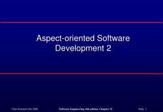 Aspect-oriented Software Development 2