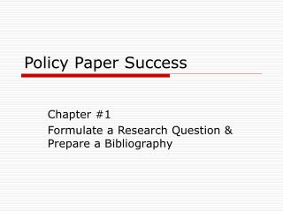 Policy Paper Success