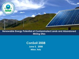 Renewable Energy Potential at Contaminated Lands and Abandoned Mining Sites