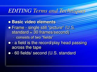 EDITING Terms and Techniques