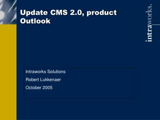 Update CMS 2.0, product Outlook