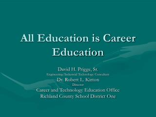 All Education is Career Education
