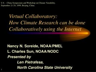 Virtual Collaboratory:   How Climate Research can be done Collaboratively using the Internet