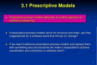 3.1 Prescriptive Models