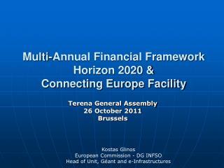 Multi-Annual Financial Framework Horizon 2020 & Connecting Europe Facility