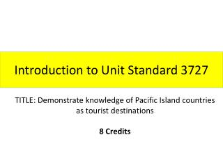 Introduction to Unit Standard 3727