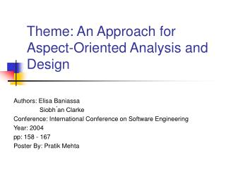 Theme: An Approach for Aspect-Oriented Analysis and Design