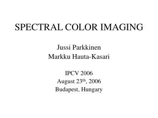 SPECTRAL COLOR IMAGING