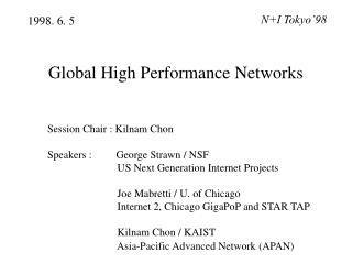 Global High Performance Networks