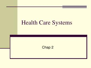 Health Care Systems