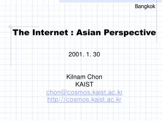 The Internet : Asian Perspective 2001. 1. 30