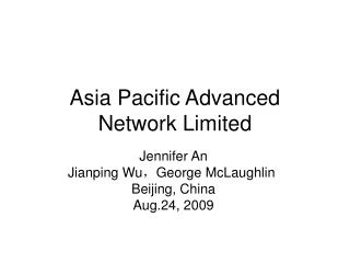 Asia Pacific Advanced Network Limited