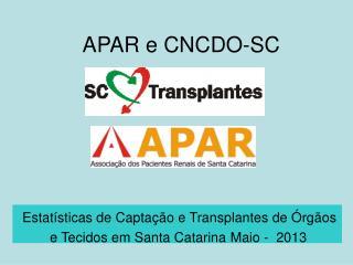 APAR e CNCDO-SC