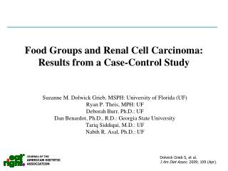 Food Groups and Renal Cell Carcinoma: Results from a Case-Control Study